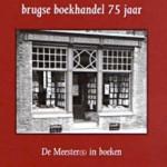 75 Jaar Boekhandel De Meester in Brugge