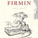 Firmin – het verhaal van een literaire rat