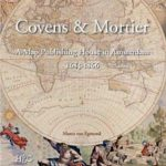 Covens & Mortier – de grootste landkaartenuitgever in de 18e/19e eeuw