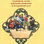 Lust en Leering – Geschiedenis van het Nederlandse Kinderboek in de negentiende eeuw