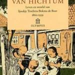 Nynke van Hichtum, Leven en wereld van Sjoukje Troelstra-Bokma 1860-1939 / 2e druk