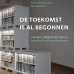 De toekomst is al begonnen – 100 jaar uitgeverij Lannoo