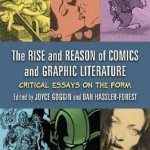 The Rise and Reason of Comics and Graphic Literature