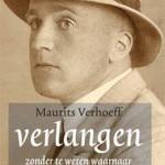 'Verlangen zonder te weten waarnaar' van Nescio-kenner Maurits Verhoeff