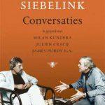Conversaties – Jan Siebelink in gesprek met Franse schrijvers