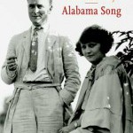 'Alabama Song' – bekroonde roman over Zelda en F. Scott Fitzgerald, nu in het Nederlands