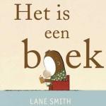 'It's a book' / 'Het is een boek' – heerlijk prentenboek van Lane Smith