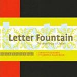 Letterfontein – het mooiste boek over letters – nu in Engelse vertaling: Letter Fountain