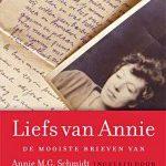Liefs van Annie – Annejet van der Zijl verzamelde de mooiste brieven van Annie M.G. Schmidt