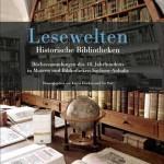 'Lesewelten' – over historische bibliotheken in de Duitse deelstaat Saksen-Anhalt