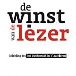 De winst van de lezer – Inleiding tot het boekenvak in Vlaanderen