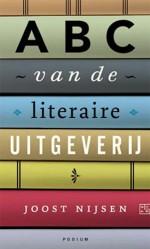 Uitgever Joost Nijsen schrijft een 'ABC van de literaire uitgeverij'