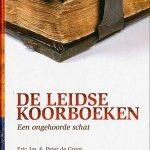 Na 400 jaar weer gevonden – 'De Leidse Koorboeken'