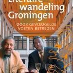 'Door gevleugelde voeten betreden' – literair wandelen in Groningen
