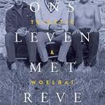 Teigetje & Woelrat 'Ons leven met Reve' – liefdesverhaal in woord en beeld