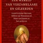 'Een wereld van verzamelaars en geleerden' – de archieven van de  stichters van museum Meermanno