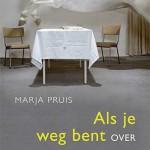 Marja Pruis schrijft boek over Patricia de Martelaere – 'Als je weg bent'