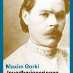 Nieuwe vertaling van Maxim Gorki's Jeugdherinneringen in serie Privé-domein