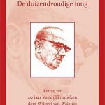 Simon Vestdijk – De duizendvoudige tong – keuze uit 40 jaar Vestdijkkronieken