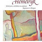 Hier ligt Hemelrijk – Schrijvers, schilders en anderen, begraven in Bergen