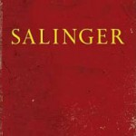 Biografie 'The Private War of J. D. Salinger' verschijnt 3 sept 2013
