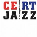 Lucebert & jazz – Ik ben een gemankeerde saxofonist
