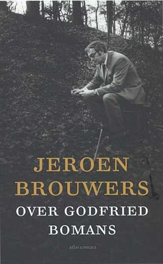 Jeroen Brouwers Over Godfried Bomans