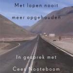 'Met lopen nooit meer opgehouden' – Piet Piryns in gesprek met Cees Nooteboom
