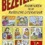 Elif Batuman: De bezetenen, avonturen in de Russische literatuur