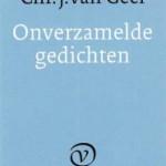 Onverzamelde gedichten van Chr. J. van Geel