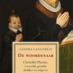 De woordenaar  – Christoffel Plantijn, 's werelds grootste drukker en uitgever