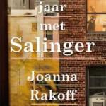 'Mijn jaar met Salinger' –  Joanna Rakoff