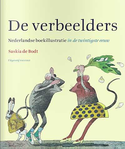 'De verbeelders' – overzicht van 100 jaar boekillustratie in Nederland
