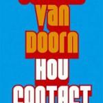 'Hou contact' – alle verhalen van Johnny van Doorn