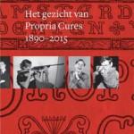 Het gezicht van Propria Cures 1890-2015