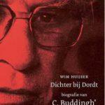 'Dichter bij Dordt' – biografie van C. Buddingh'