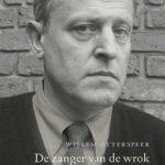 'De zanger van de wrok' – het tweede deel van de biografie van W.F. Hermans