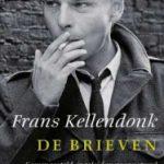 De brieven – een keuze uit de correspondentie van Frans Kellendonk