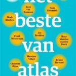 'Het beste van Atlas' – het tijdschrift dat de 'longreads' introduceerde