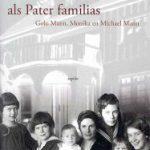 Margreet den Buurman over Thomas Mann als Pater familias