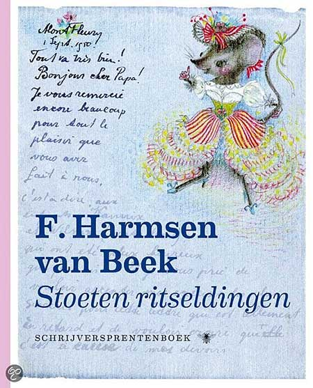 F. Harmsen van Beek – Stoeten ritseldingen – schrijversprentenboek
