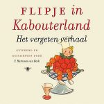 Flipje in kabouterland – laatste Flipje verhaal na 60 jaar gepubliceerd