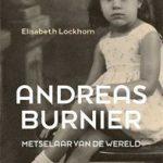 Biografie van Andreas Burnier: Metselaar van de wereld