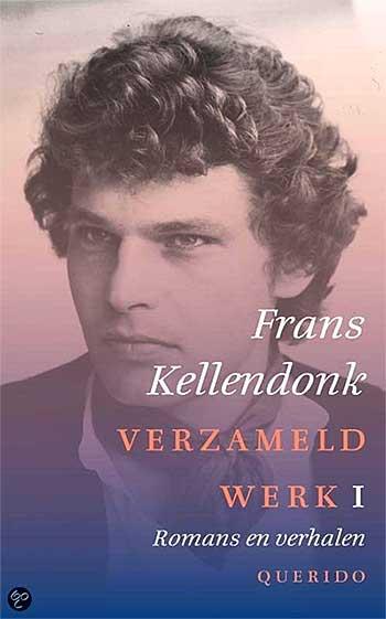 Verzameld Werk Van Frans Kellendonk