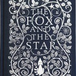 The Fox and the Star, by Coralie Bickford-Smith
