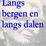 José van der Donk schrijft verslag van de laatste levensjaren van Ida Gerhardt