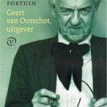 Biografie 'Geert van Oorschot, uitgever' nu ook als paperback