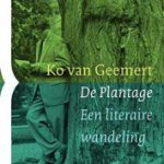 De Plantage – een literaire wandeling