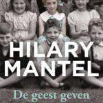 De geest geven – memoires van Hilary Mantel