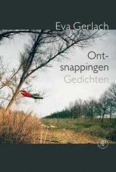 Awater Poëzieprijs 2016 voor Eva Gerlach met de bundel Ontsnappingen